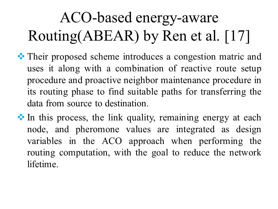 ACO-based energy-aware Routing(ABEAR) by Ren et al. [17]
